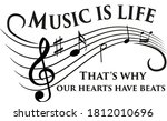 """""""music Is Life. That S Why Our..."""