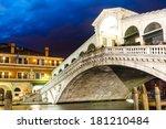 Venice  Italy. Rialto Bridge ...
