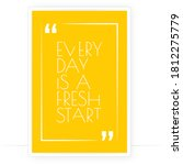 every day is a fresh start ...   Shutterstock .eps vector #1812275779