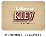 welcome to kiev   vintage... | Shutterstock .eps vector #181234556