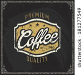 coffee shop label with retro...   Shutterstock .eps vector #181277549