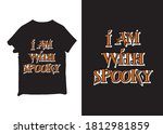 i am with spooky new black...   Shutterstock .eps vector #1812981859