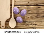 Eggs In Kitchen And Easter Time