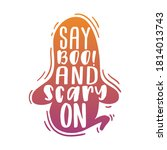 say boo and scary on  lettering ... | Shutterstock .eps vector #1814013743