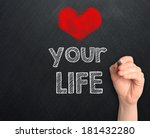 Love Your Life Handwritten On...