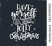 have yourself a holly jolly ...   Shutterstock .eps vector #1814540360
