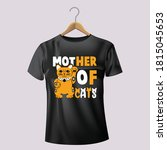 Mother Of Cats T Shirt Design   ...