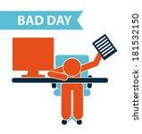 bad day design over white... | Shutterstock .eps vector #181532150