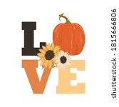 Sunflower And Pumpkin Happy...