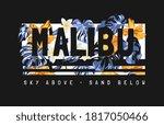 Malibu Slogan With Abstract...