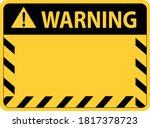 attention caution sign warning... | Shutterstock .eps vector #1817378723