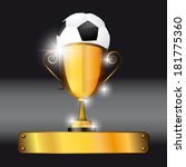 soccer ball and trophy... | Shutterstock .eps vector #181775360