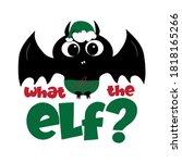 what the elf    cute bat... | Shutterstock .eps vector #1818165266