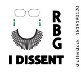 I Dissent  Rbg  Vector Concept...