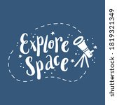 cute hand drawn lettering space ... | Shutterstock .eps vector #1819321349