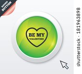 be my valentine sign icon....