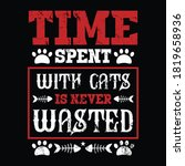 time spent with cats is never... | Shutterstock .eps vector #1819658936