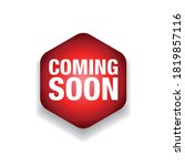 coming soon label tag vector | Shutterstock .eps vector #1819857116