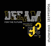 gream for the future typography ... | Shutterstock .eps vector #1819958906