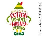 don't be a cotton headed ninny... | Shutterstock .eps vector #1820095850
