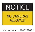 No Cameras Allowed Lettering...