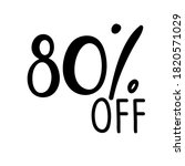 80 Percent Off Lettering....