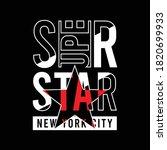 super star slogan with star...