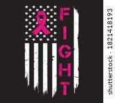 fight awareness ribbon   breast ... | Shutterstock .eps vector #1821418193