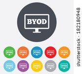 byod sign icon. bring your own... | Shutterstock . vector #182180948