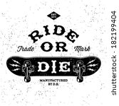"vintage label "" ride or die "" ( T-Shirt Print )"