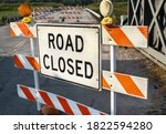 Road Closed Sign  Street...