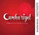 29 ekim cumhuriyet bayrami day... | Shutterstock .eps vector #1822702373