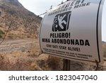 Danger Sign For Abandoned Mine...