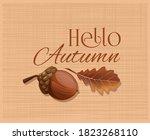 acorn and oak leaf on a burlap...   Shutterstock .eps vector #1823268110