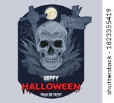 happy halloween. creepy skull... | Shutterstock .eps vector #1823355419