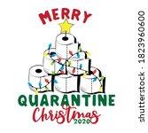 merry quarantine christmas 2020 ... | Shutterstock .eps vector #1823960600