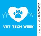 vet tech week blue concept  pet ... | Shutterstock .eps vector #1824798056