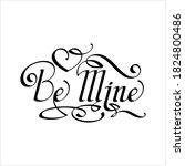 be mine hand drawn pen ink... | Shutterstock .eps vector #1824800486