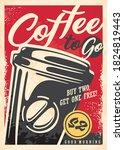 coffee to go retro ad design... | Shutterstock .eps vector #1824819443