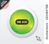 on air sign icon. live stream...
