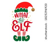 what the elf  what the hell   ... | Shutterstock .eps vector #1825296920