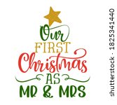 Our First Christmas As Mr And...