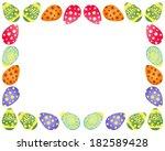 abstract easter frame of eggs   Shutterstock .eps vector #182589428