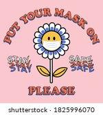 put your mask on flower vector...   Shutterstock .eps vector #1825996070