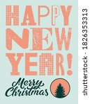 happy new year. merry christmas.... | Shutterstock .eps vector #1826353313