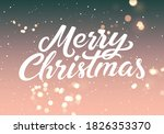 merry christmas. calligraphic... | Shutterstock .eps vector #1826353370