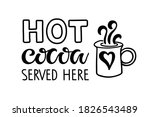 hot cocoa served here lettering ... | Shutterstock .eps vector #1826543489
