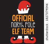 official north pole elf team t... | Shutterstock .eps vector #1827379046