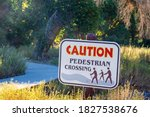 Pedestrian Crossing Sign On...