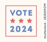 vote 2024  vote today  use your ...   Shutterstock .eps vector #1828209299